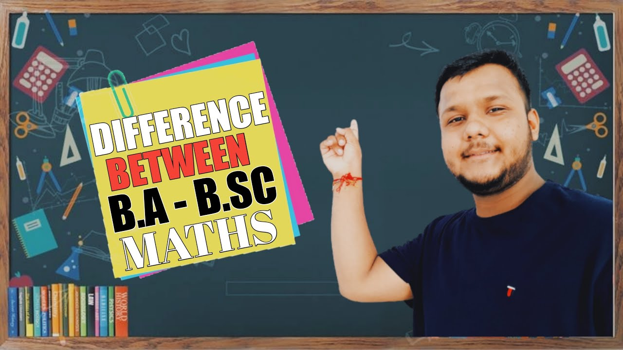 What Difference Between B.a & B.sc Maths || Full Detailed Video In Hindi ||