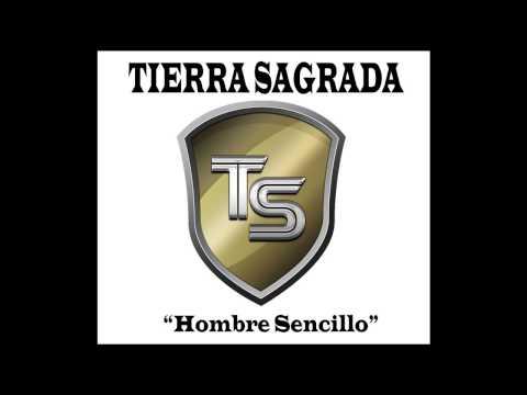 Banda Tierra Sagrada - Hombre Sencillo