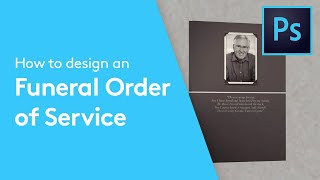 How To Design A Funeral Order Of Service Booklet In Adobe Photoshop | Solopress Tutorial