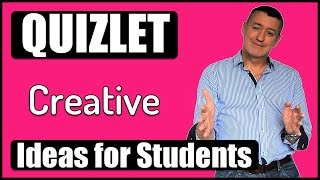 Quizlet 2019-Creative ideas for Students: make better use of Quizlet