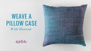 Learn to Weave a Pillow Case - Whole Class