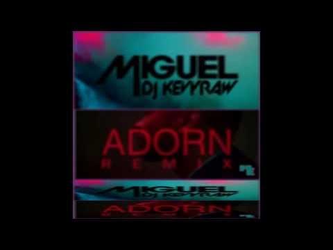 Adorn Remix - Dj Kevyraw