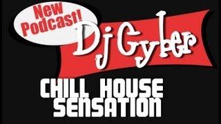 CHILL HOUSE SENSATION CYBER DJ SET 03/03/2013 ⒽⒹ ⓋⒾⒹⒺⓄ