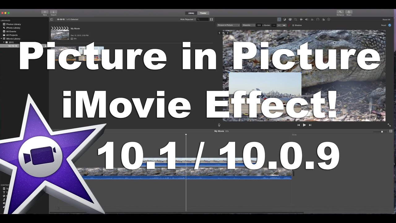 iMovie 10: Picture in Picture Effect (Overlay Video in Video)