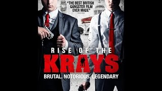 RISE OF THE KRAYS - Ronnie & Reggie Take Over The Lion (2015)