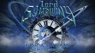 Lord Symphony - For A Dream (Demo Version)