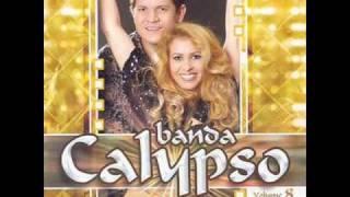 banda Calypso Vol.8 (2) Tô Carente