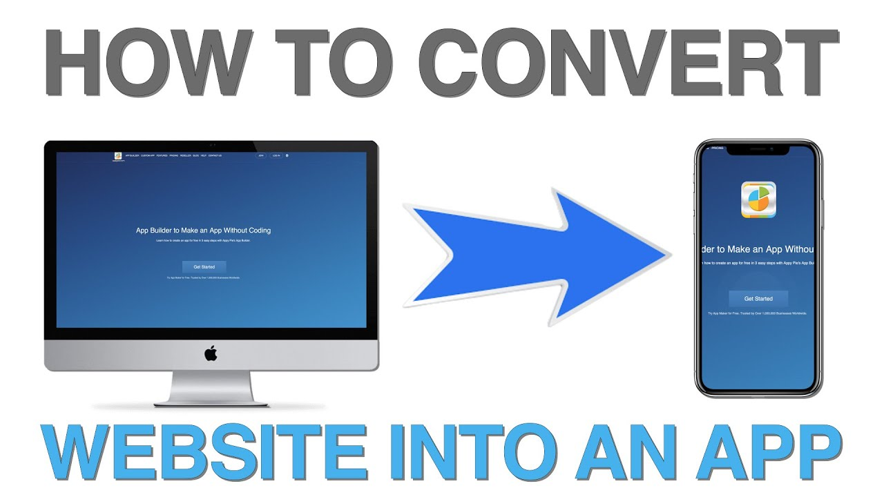 Convert Website to App, Convert your website to Android, iOS