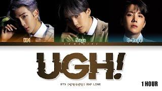 Gambar cover [1 HOUR] BTS UGH! Lyrics (방탄소년단 욱 가사) [Color Coded Lyrics/Han/Rom/Eng]