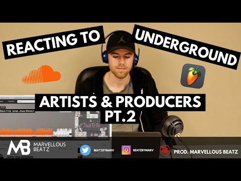 REACTING TO UNDERGROUND ARTISTS & PRODUCERS | #2