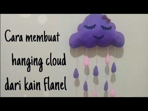 Cara membuat hanging cloud dari kain flanel