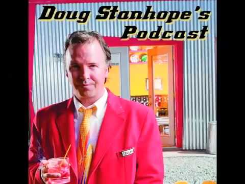The Doug Stanhope Podcast - 58 - Hedberg meltdowns and Doug ponders his Tin Can Rehab