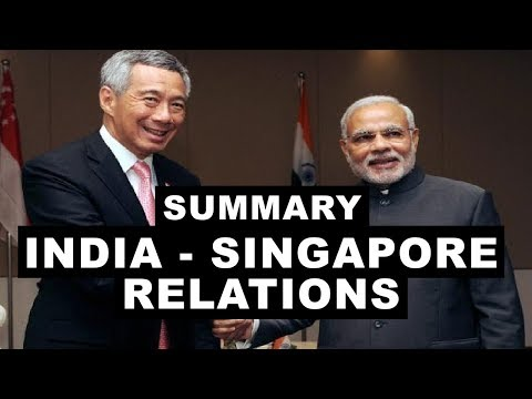 India - Singapore Relations | Summary, Bilateral Trade Relations