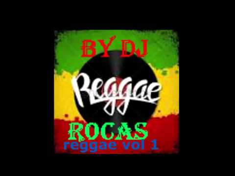 reggae vol 1 mixed by dj rocas254