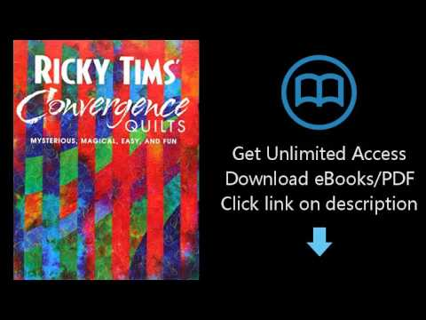 Ricky Tims Convergence Quilts Mysterious Magical Easy