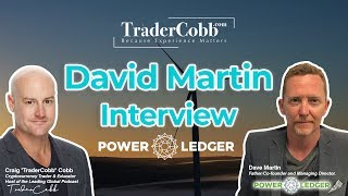 Craig Interviews David Martin, Co-Founder & Managing Director of Power Ledger