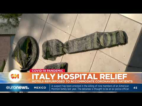 Italy hospital relief: Hotels repurposed to accommodate coronavirus patients