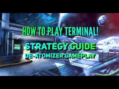 Infinite Warfare: How to play Terminal | Strategy Guide | Nuke / De-Atomizer Strike Gameplay