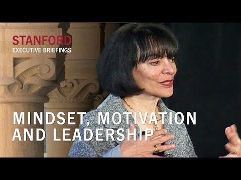 Mindset, Motivation and Leadership, featuring Carol Dweck