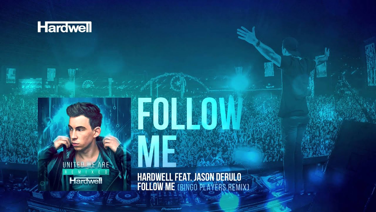 Hardwell ft  Jason Derulo - Follow Me (Bingo Players Remix) [REVEALED]