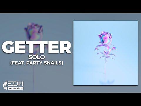 [Lyrics] Getter - Solo (feat. Party Nails) [Letra en Español]
