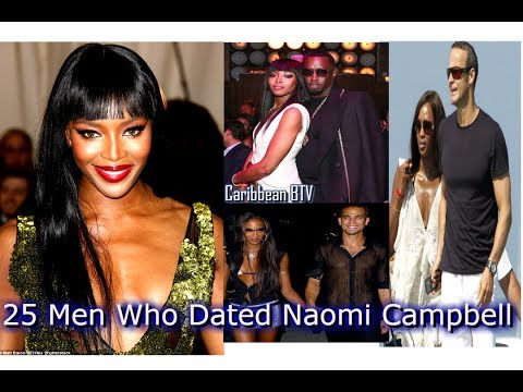 25 Men Who Dated Naomi Campbell