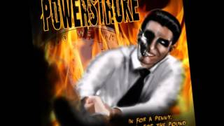 "Powerstroke album preview ""In for a penny, in for a pound"""