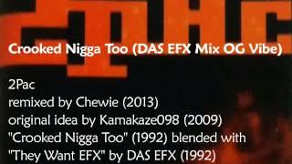2Pac - Crooked Nigga Too (Das EFX Mix OG Vibe)