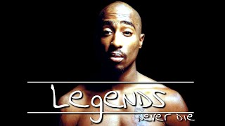 Legends Never Die - 2pac (20th anniversary of Tupac Shakur's death?)