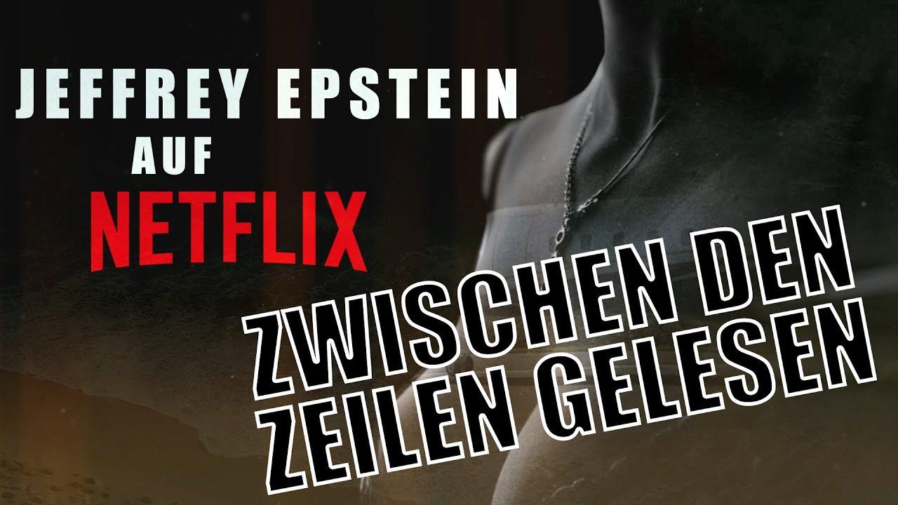 Jeffrey Epstein auf Netflix -- Zwischen den Zeilen gelesen // Kurz-Analyse der Doku-Reihe