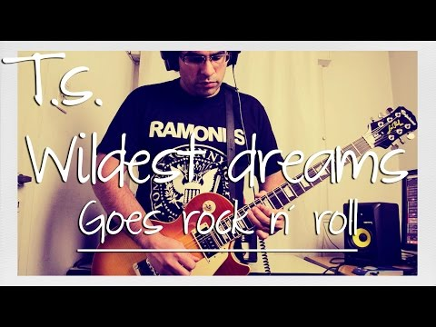 Taylor Swift Wildest Dreams Cover Goes Rock n´ Roll