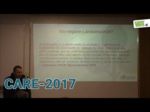 Beyond animal agriculture - Daniel Mettke | CARE-2017 (Deutsch)