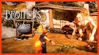 Brothers: A Tale of Two Sons | Прохождение  #2