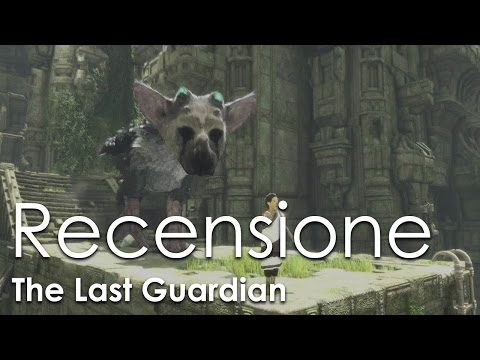 The Last Guardian - RECENSIONE ITA HD