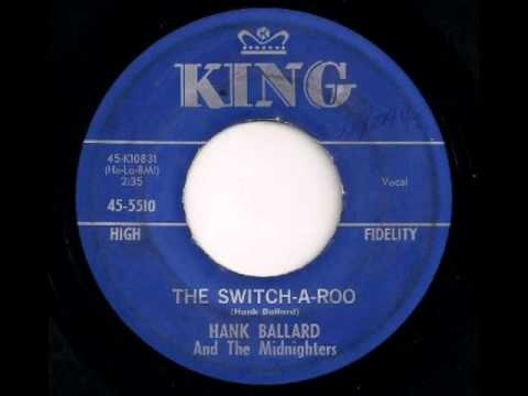 The Switch-A-Roo - Hank Ballard And The Midnighters