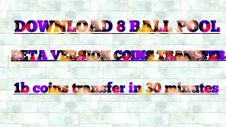 New 8BP coins Transfer trick download beta version 1B coins transfer in 30 minutes trick