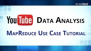 How to Analyse YouTube Data Using MapReduce | MapReduce Use Case | Hadoop Tutorials