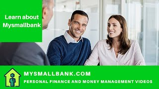 About MySmallBank.com Personal Finance, Money Coaching and Community Banking Video and Blog website.
