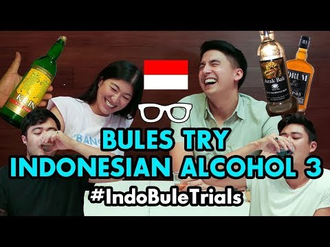 #IndoBuleTrials: Bules Try Indonesian Alcohol 3 | FAMILY EDITION!