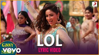 LOL - Official Lyric Video|Ginny Weds Sunny Yami-Vikrant|Payal Dev|Kunaal Vermaa|Dev Negi