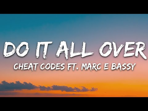 Cheat Codes - Do It All Over Feat Marc E Bassy