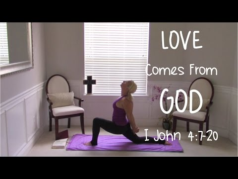 Yoga With Jesus - Yoga Love Comes from God (Devotional Yoga)