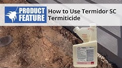 How to Do a Termite Treatment with Termidor SC Termiticide