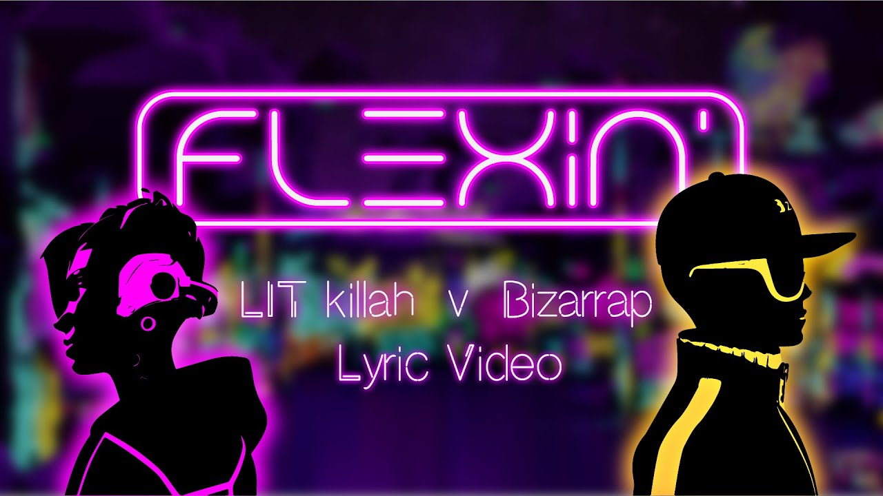 LIT killah x Bizarrap - Flexin' (Official Lyric Video)