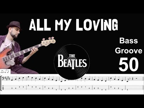 ALL MY LOVING (Beatles) How to Play Bass Groove Cover with Score & Tab Lesson