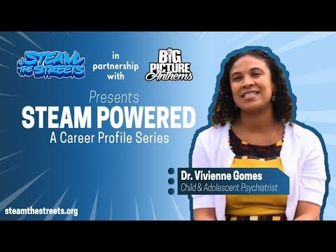 STEAM Profile - Dr. Vivienne Gomes, Child & Adolescent Psychiatrist