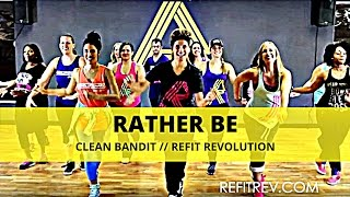 "REFIT® REVOLUTION: CLEAN BANDIT, ""RATHER BE"""