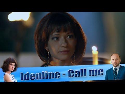 Idenline -  Call me (Клип к сериалу «Забудь и вспомни»)