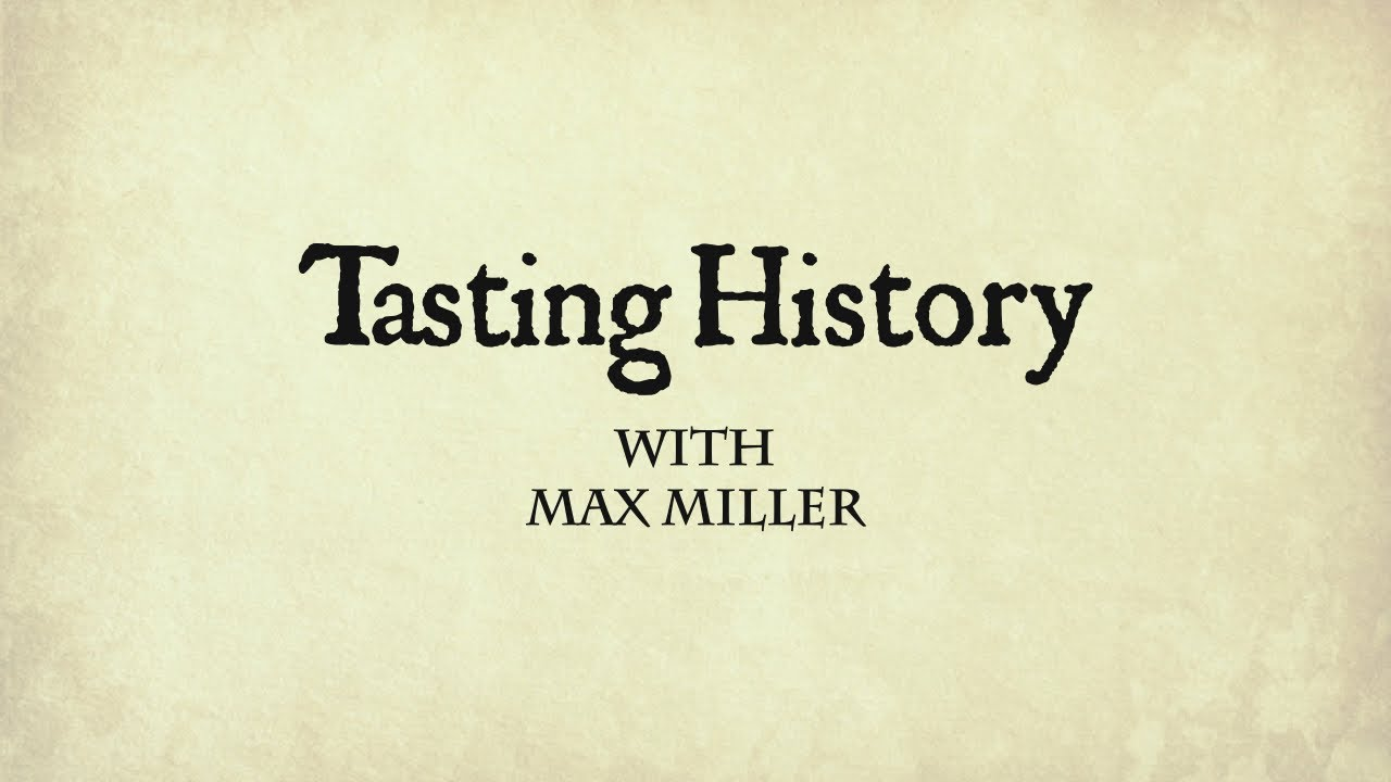 Download Tasting History with Max Miller