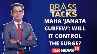Maha 'Janata Curfew': Will It Control The Surge? | Brass Tacks With Zakka Jacob | CNN News18